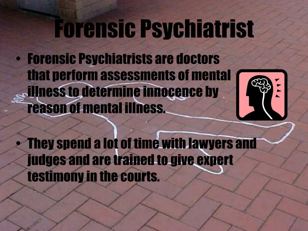 Forensic Psychiatrist