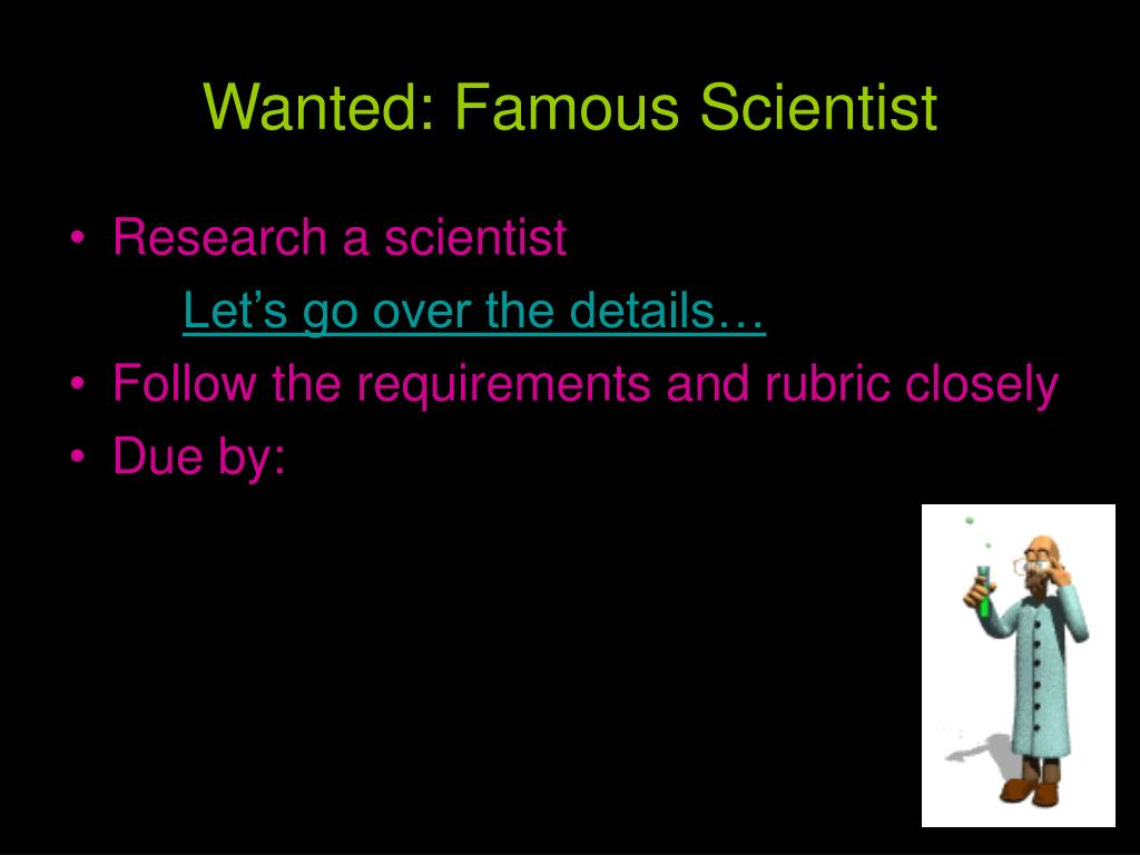Wanted: Famous Scientist