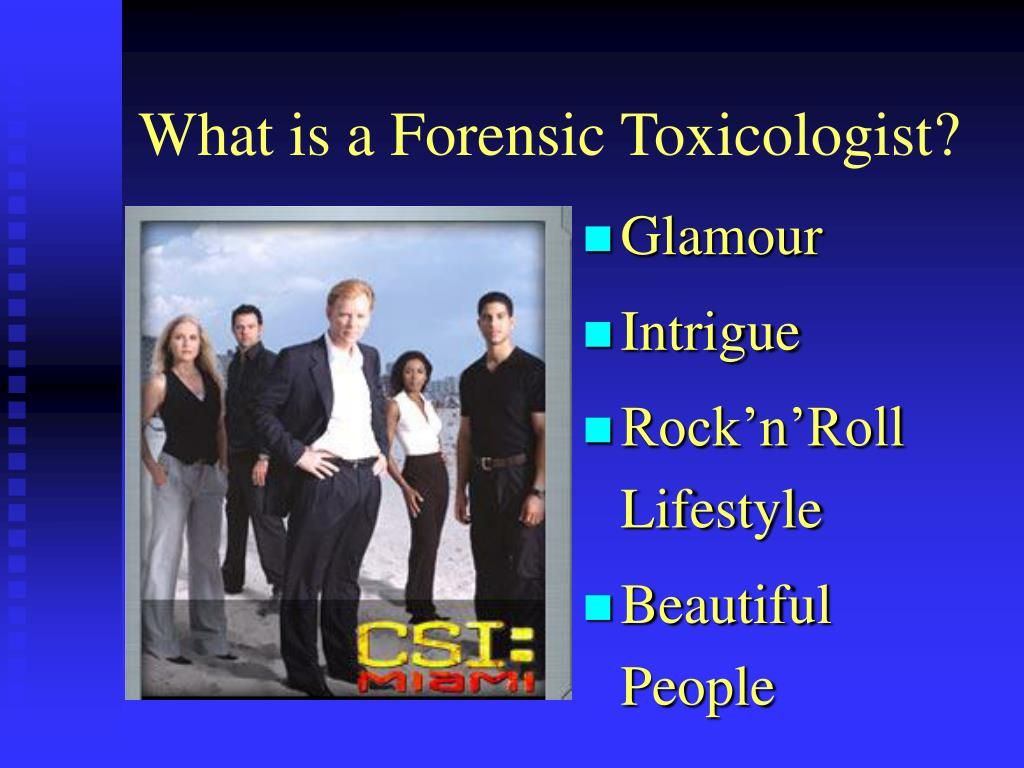 What is a Forensic Toxicologist?