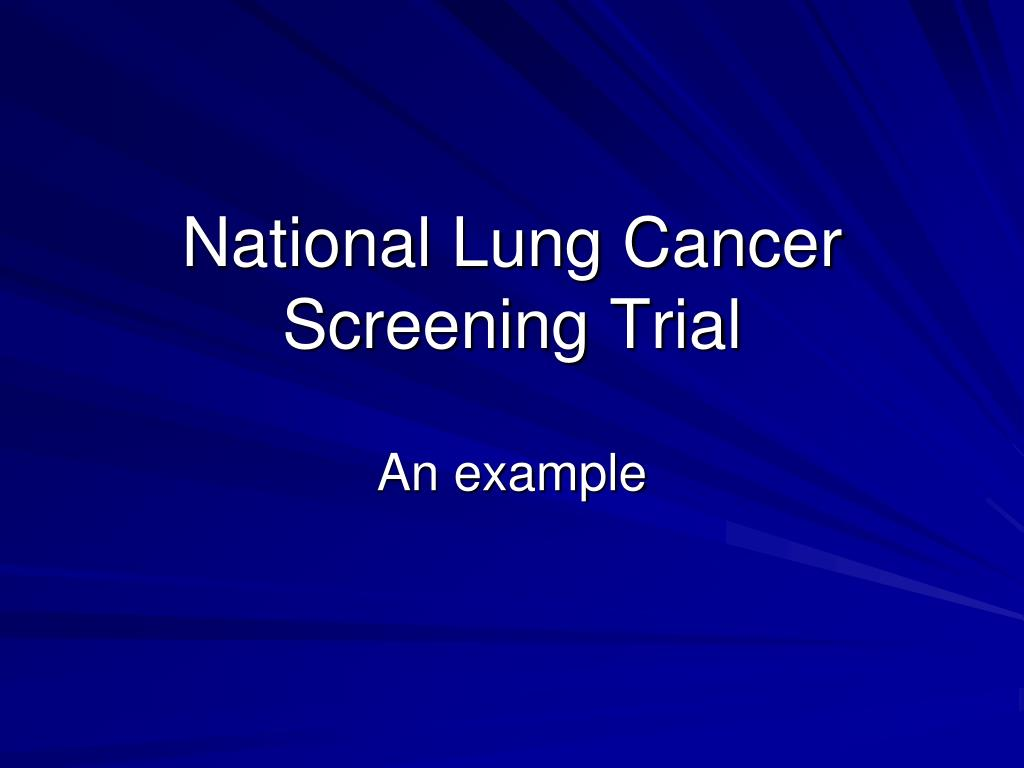National Lung Cancer Screening Trial