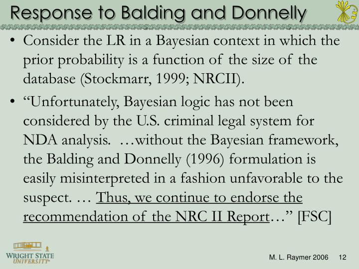 Response to Balding and Donnelly