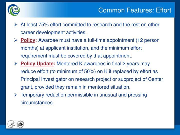 Common Features: Effort