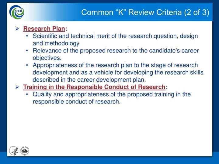 "Common ""K"" Review Criteria (2 of 3)"
