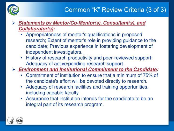 "Common ""K"" Review Criteria (3 of 3)"