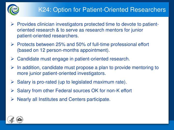 K24: Option for Patient-Oriented Researchers