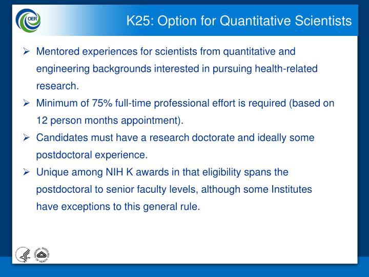K25: Option for Quantitative Scientists