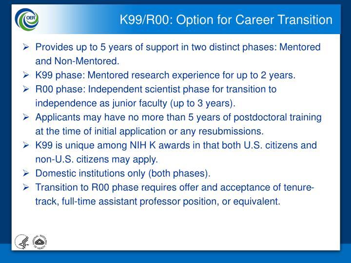 K99/R00: Option for Career Transition