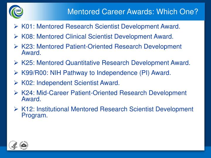 Mentored Career Awards: Which One?
