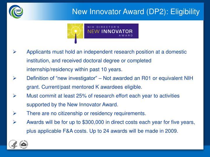 New Innovator Award (DP2): Eligibility