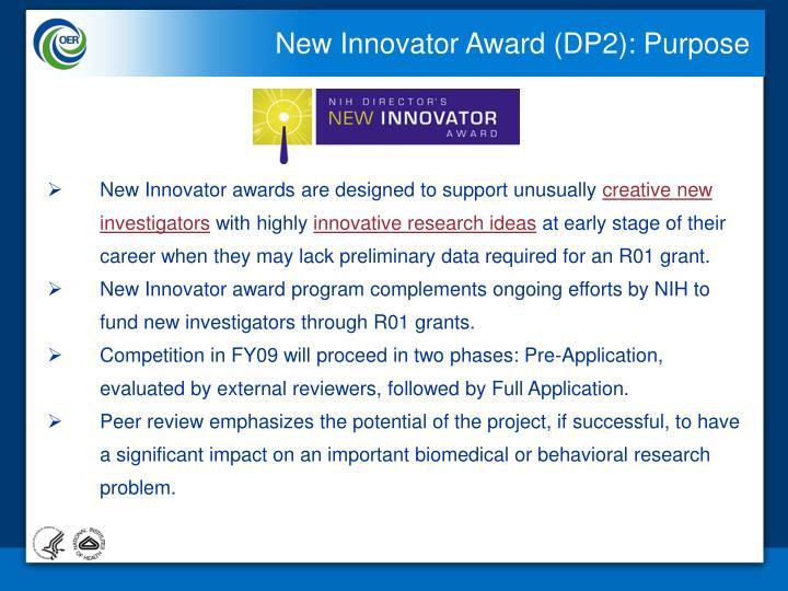 New Innovator Award (DP2): Purpose