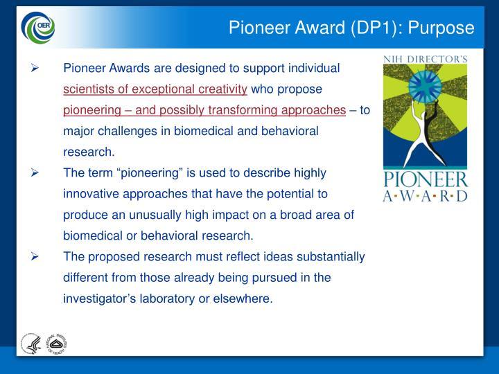 Pioneer Award (DP1): Purpose