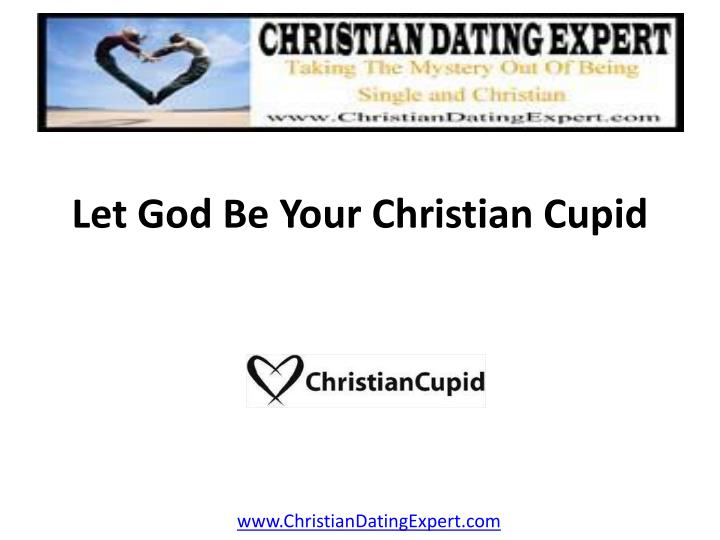 Let god be your christian cupid l.jpg