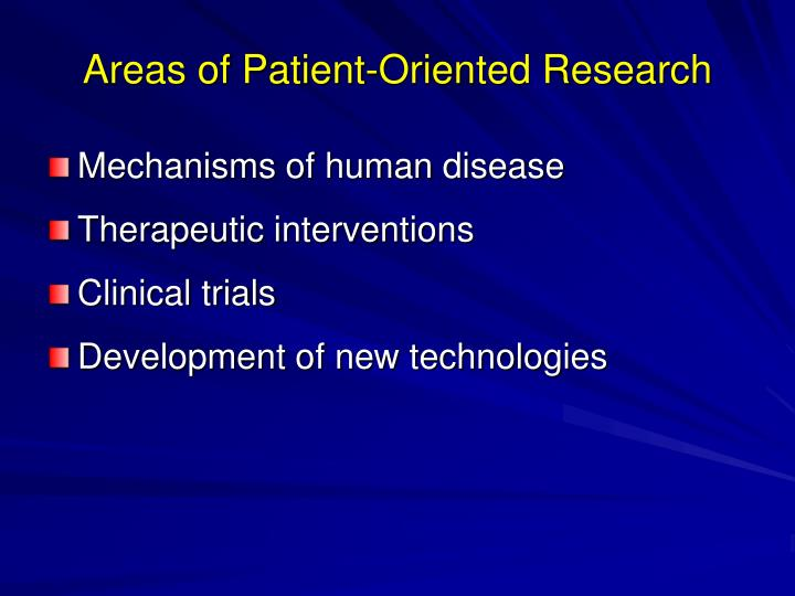 Areas of Patient-Oriented Research
