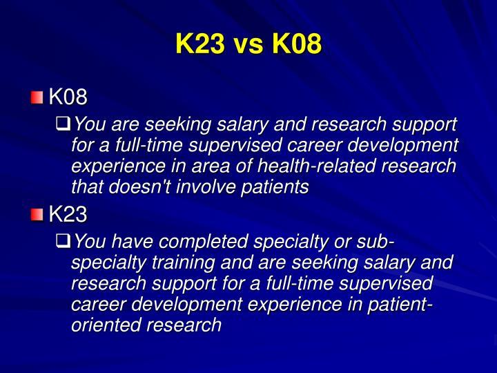 K23 vs K08