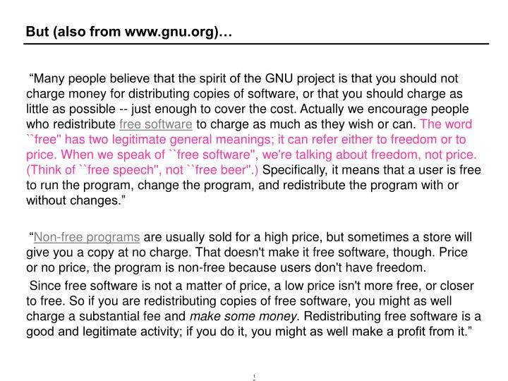 But (also from www.gnu.org)…