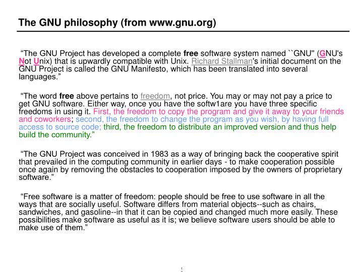 The GNU philosophy (from www.gnu.org)