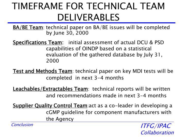 TIMEFRAME FOR TECHNICAL TEAM DELIVERABLES