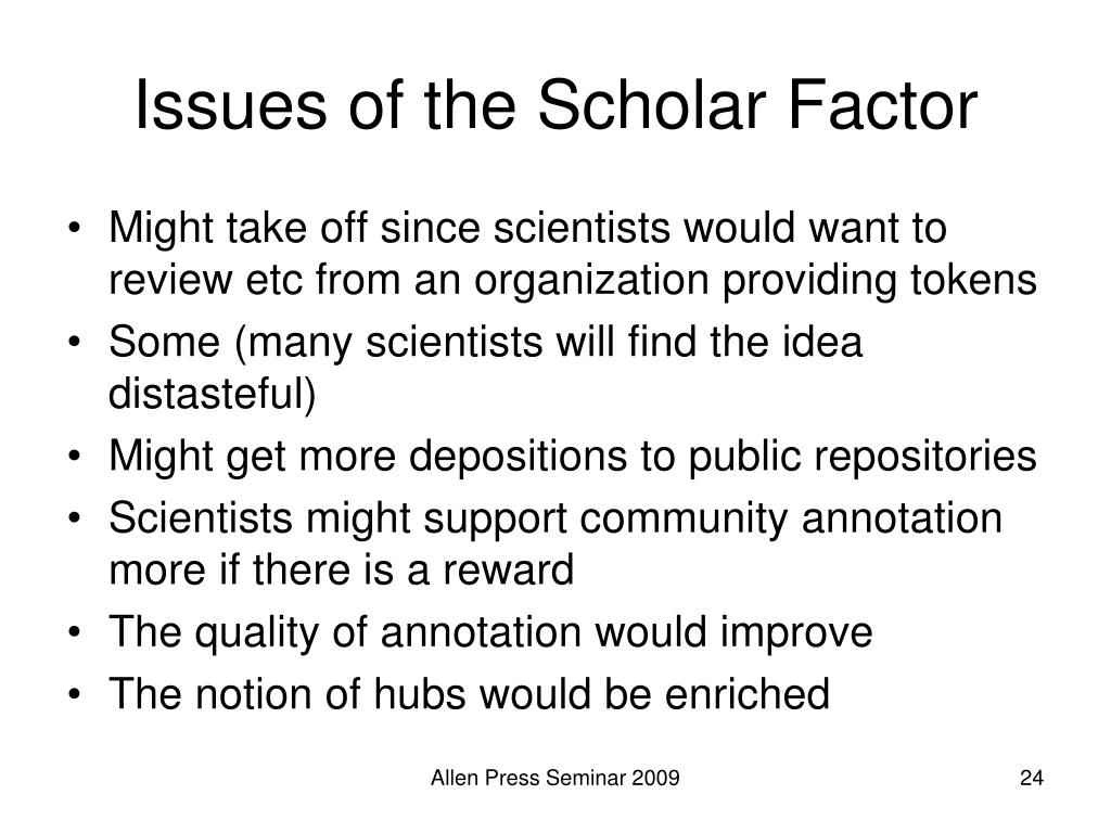 Issues of the Scholar Factor