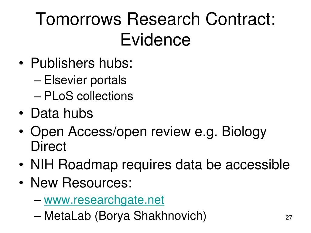 Tomorrows Research Contract: Evidence