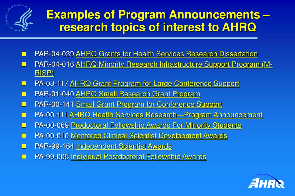 Examples of Program Announcements – research topics of interest to AHRQ