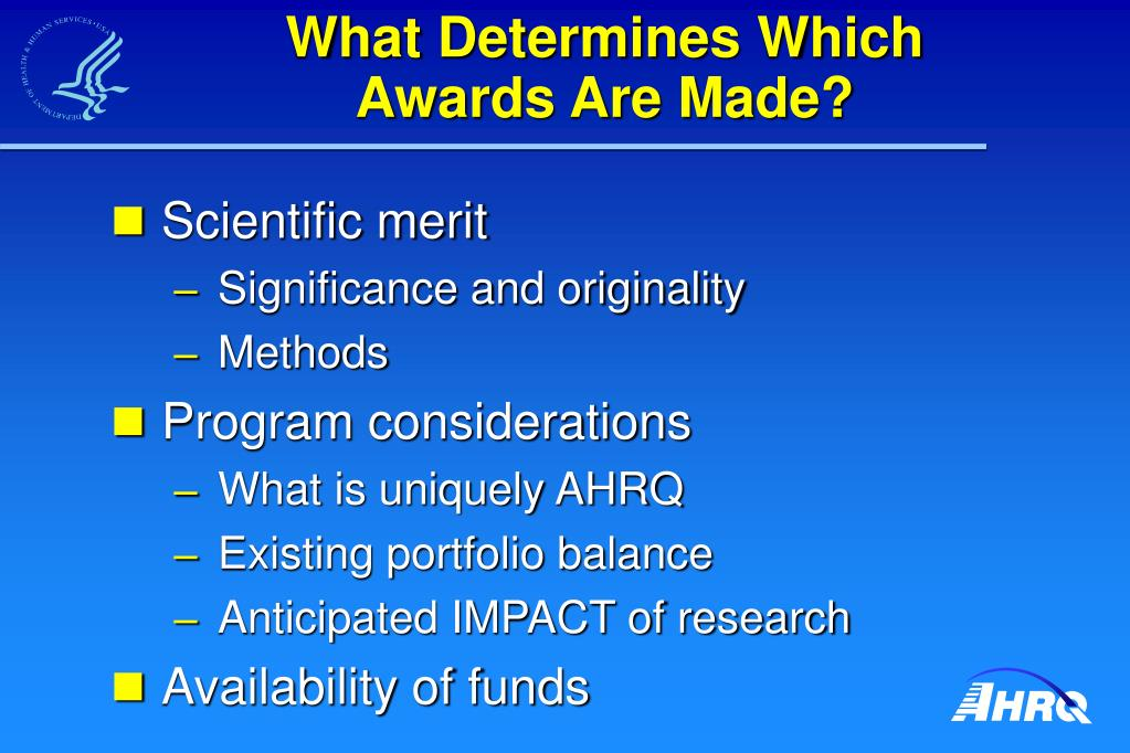 What Determines Which        Awards Are Made?