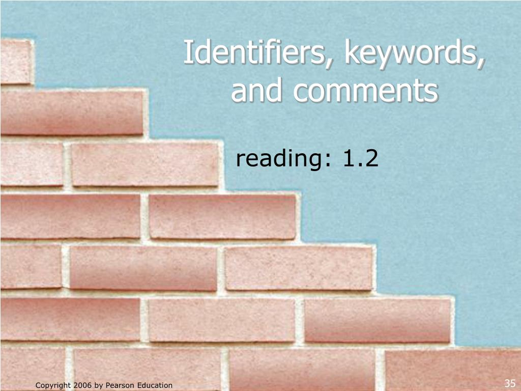 Identifiers, keywords, and comments