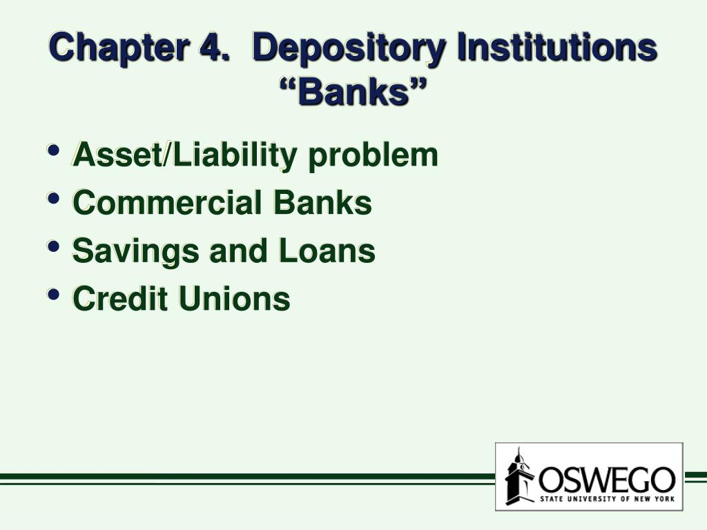 Chapter 4.  Depository Institutions