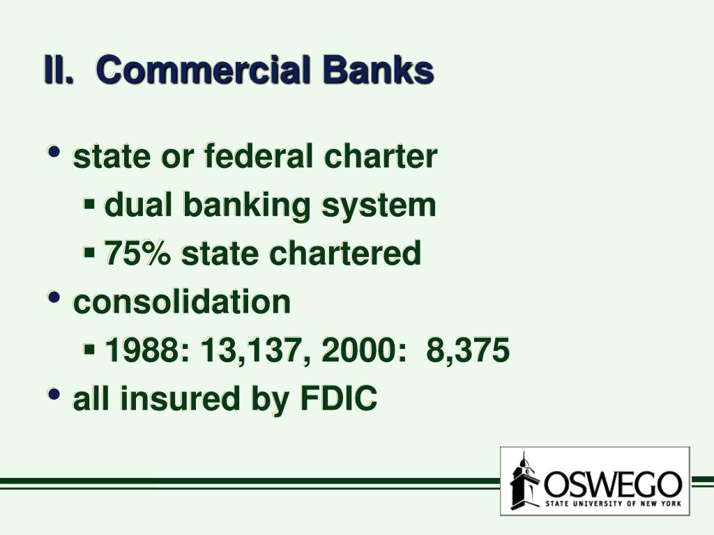 II.  Commercial Banks