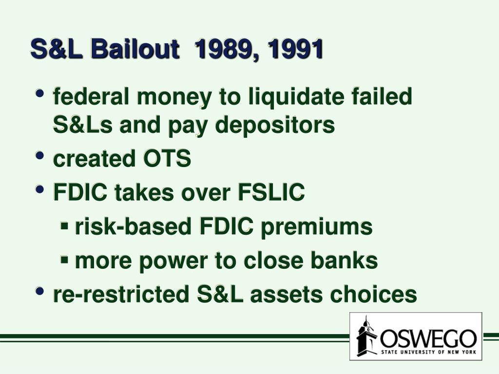 S&L Bailout  1989, 1991