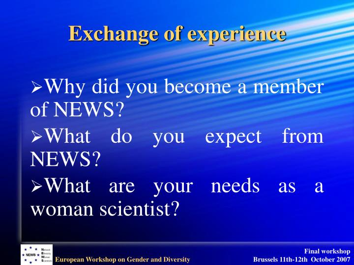 Exchange of experience