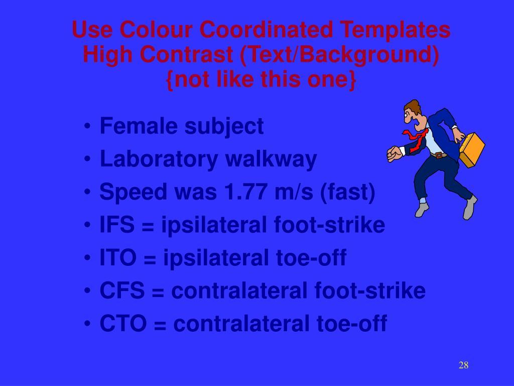 Use Colour Coordinated Templates
