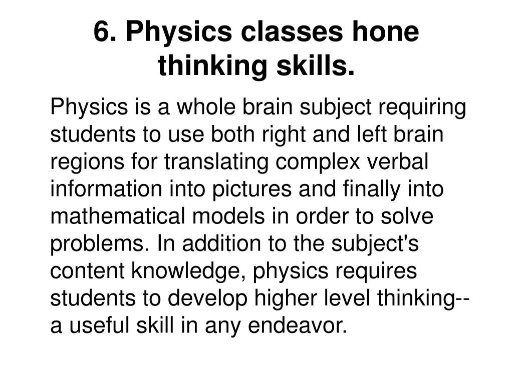 6. Physics classes hone