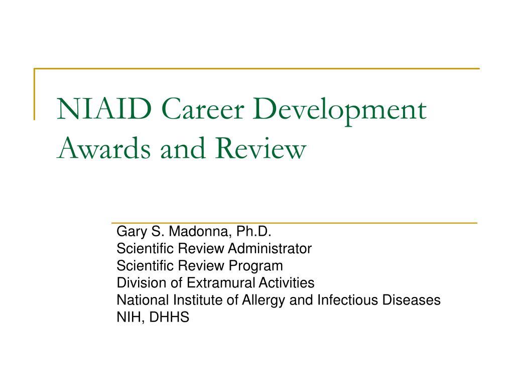 NIAID Career Development Awards and Review