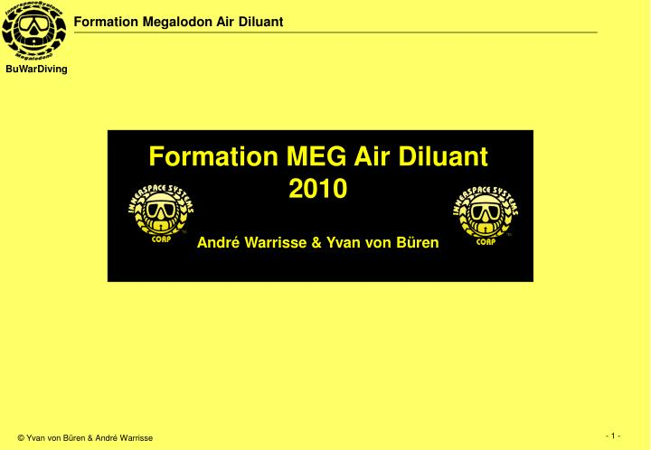 Formation MEG Air Diluant