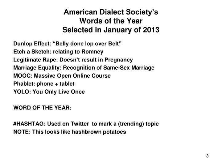 American dialect society s words of the year selected in january of 2013