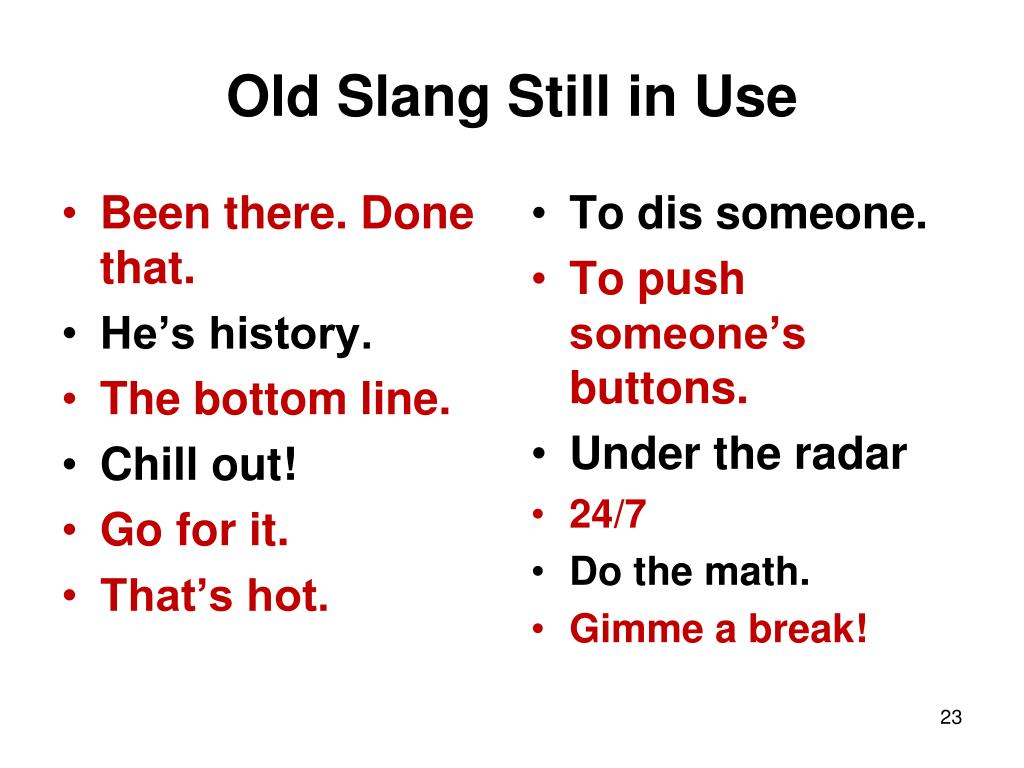 Old Slang Still in Use