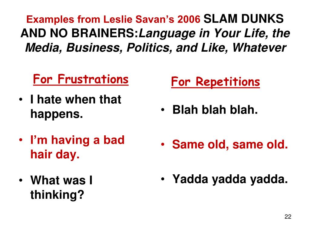 Examples from Leslie Savan's 2006