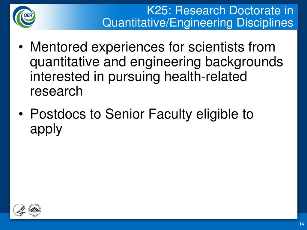 K25: Research Doctorate in Quantitative/Engineering Disciplines