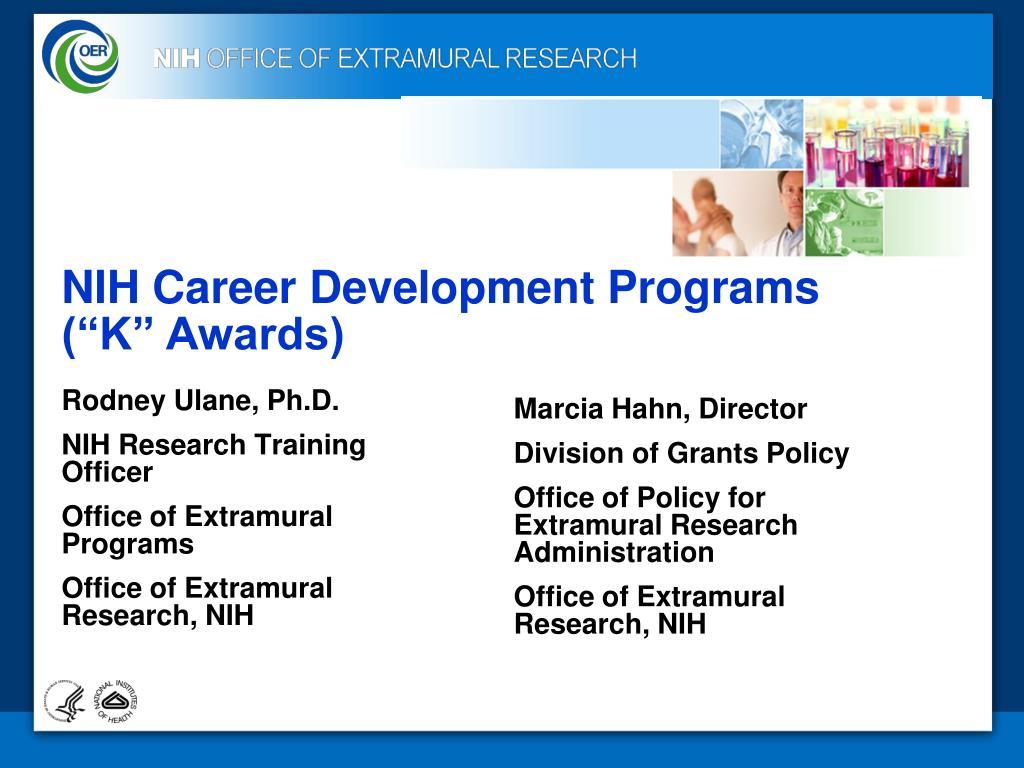 """NIH Career Development Programs (""""K"""" Awards)"""