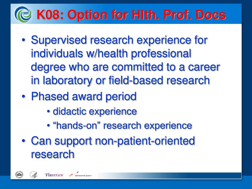 K08: Option for Hlth. Prof. Docs