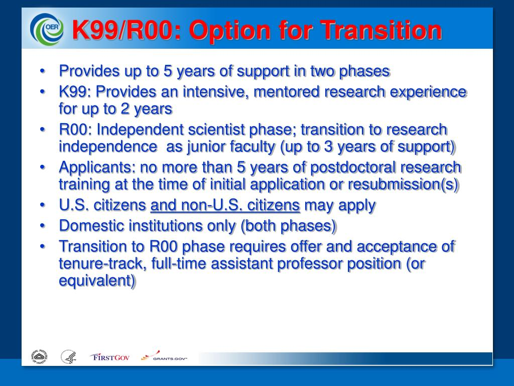 K99/R00: Option for Transition