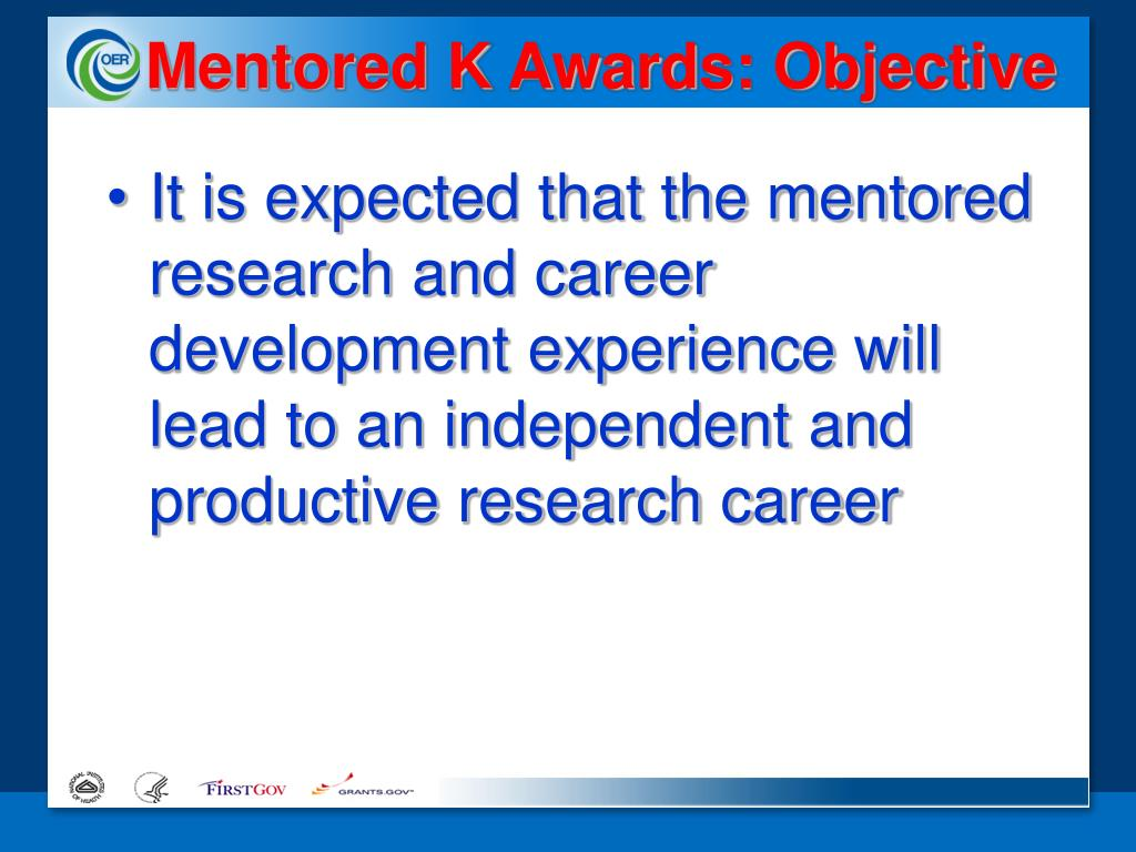 Mentored K Awards: Objective