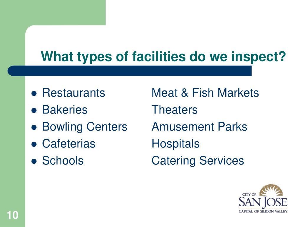 What types of facilities do we inspect?