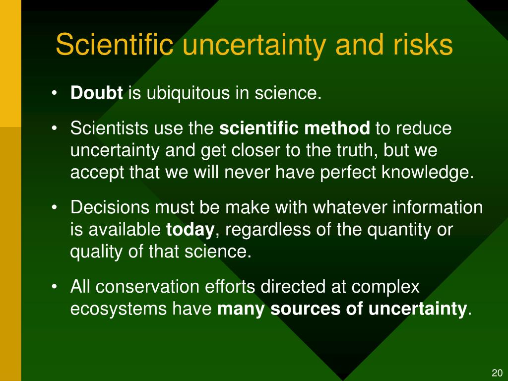 Scientific uncertainty and risks