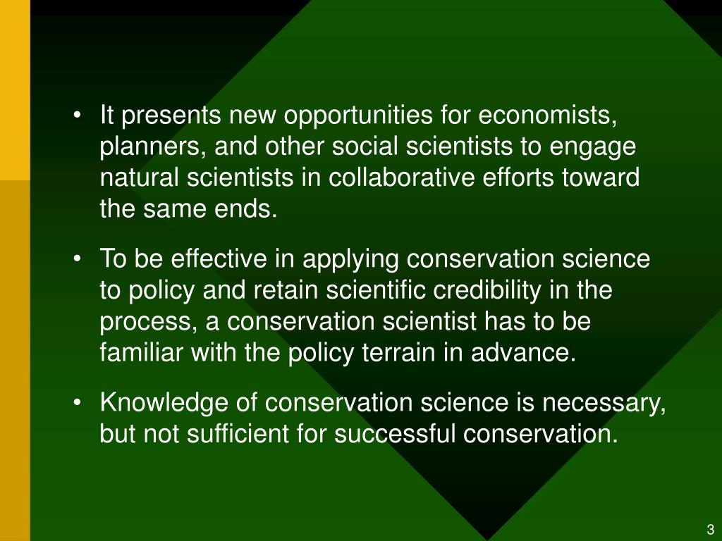 It presents new opportunities for economists, planners, and other social scientists to engage natural scientists in collaborative efforts toward the same ends.