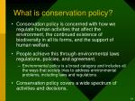 what is conservation policy
