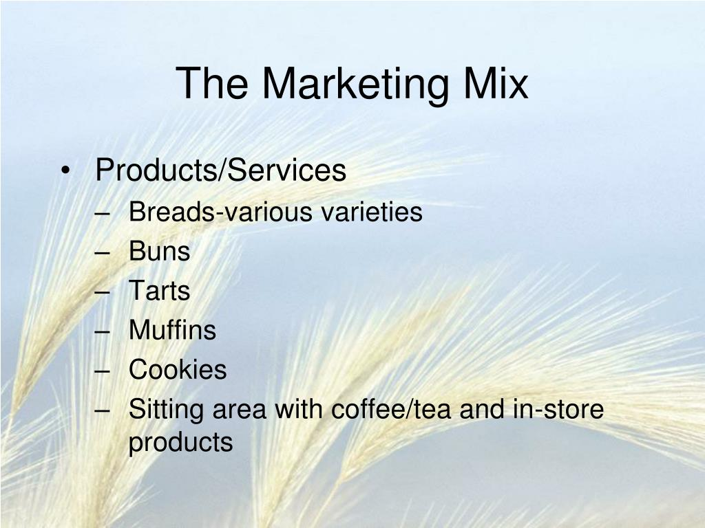 bakery marketing mix Cakes and bakes-strategic marketing although, this appears to suggest that each of these elements of the marketing mix is marketing plan of sajjad bakery.