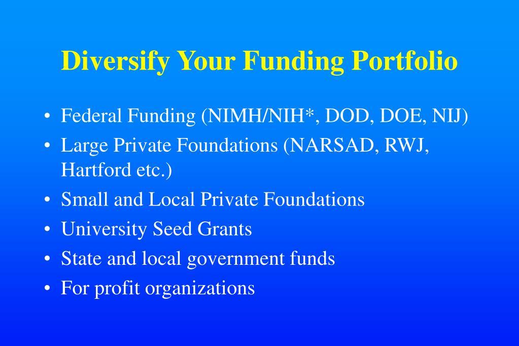 Diversify Your Funding Portfolio