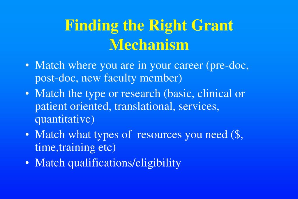 Finding the Right Grant Mechanism