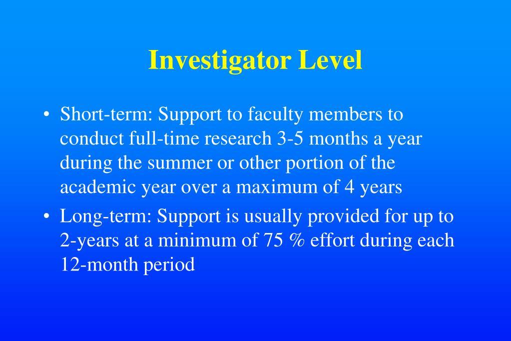 Investigator Level